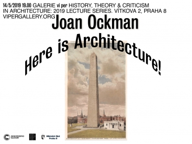 Joan Ockman: Here Is Architecture! The Function of Representation and the Representation of Function in the Work and Thought of Adolf Loos, Horatio Greenough, and Louis Sullivan