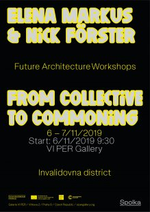 Elena Markus & Nick Förster: From Collective to Commoning