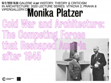 Monika Platzer: Cold War and Architecture. The Competing Forces that Reshaped Austria after 1945
