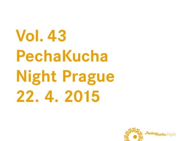 PechaKucha Night Prague Vol. 43