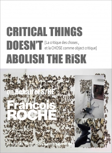 François Roche: Critical things doesn't abolish the risk
